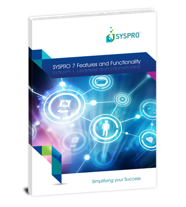 SYSPRO 7 Features and Functionality Guide